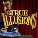 True Illusions Online Slot Review for Players